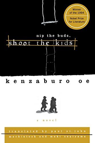 9780802134639: Nip the Buds, Shoot the Kids (OE, Kenzaburo)