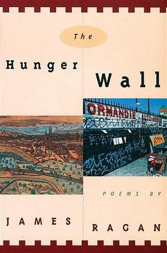9780802134783: The Hunger Wall: Poems