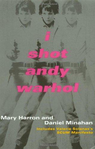 9780802134912: I Shot Andy Warhol: Includes Valerie Solanas's SCUM Manifesto
