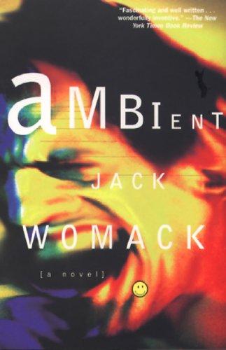 9780802134943: Ambient (Jack Womack)