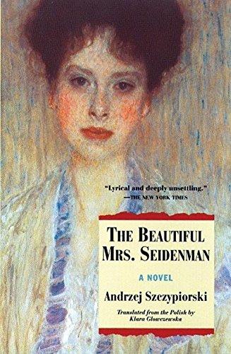 9780802135025: The Beautiful Mrs. Seidenman: A Novel (Andrze Szczypiorski)