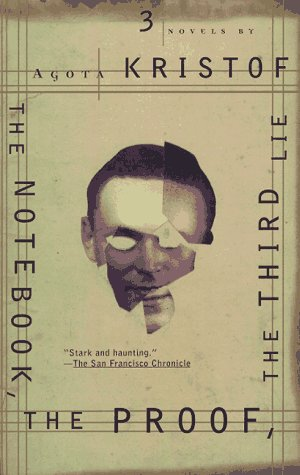 9780802135063: The Notebook, The Proof, The Third Lie: Three Novels