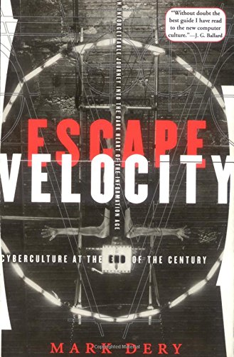 9780802135209: Escape Velocity: Cyberculture at the End of the Century