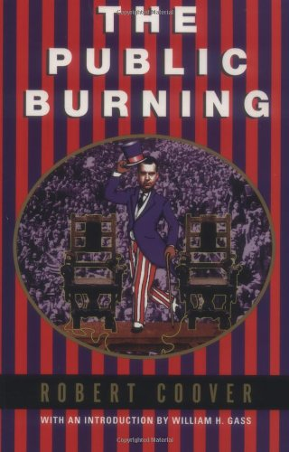 9780802135278: The Public Burning (Coover, Robert)