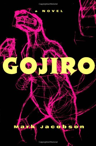 9780802135391: Gojiro: A Novel