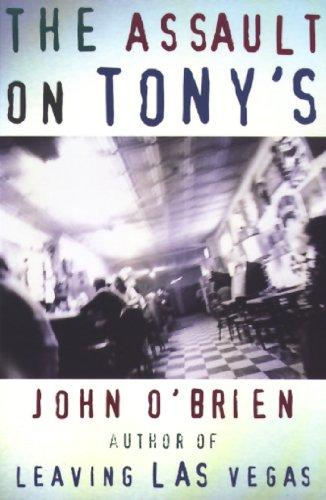 The Assault on Tony's: O'Brien, John