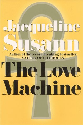 The Love Machine (Jacqueline Susann): Jacqueline Susann