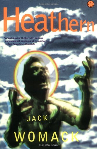 9780802135636: Heathern (Jack Womack)