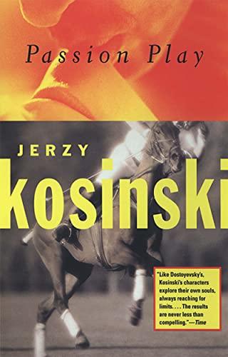 9780802135674: Passion Play (Kosinski, Jerzy)