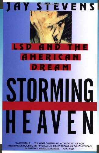 9780802135872: Storming Heaven: LSD and the American Dream