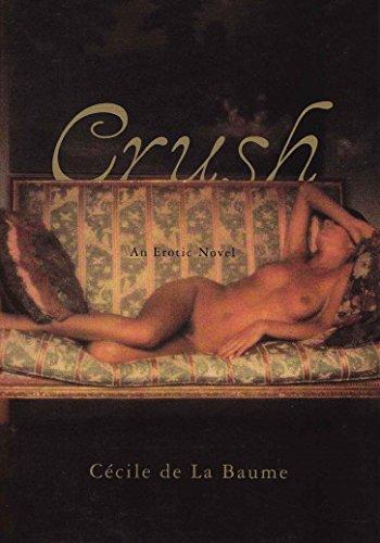 9780802135957: Crush: An Erotic Novel