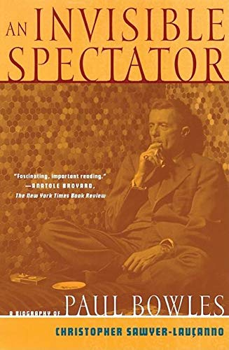 9780802136008: An Invisible Spectator: A Biography of Paul Bowles