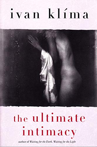The Ultimate Intimacy (080213601X) by Ivan Klima