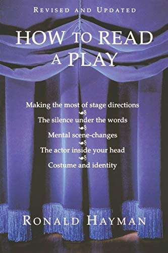 9780802136299: How to Read a Play