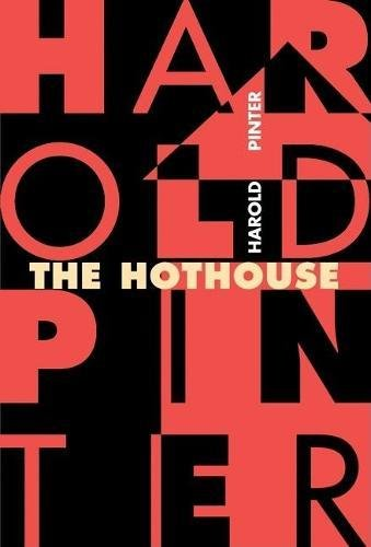 9780802136435: The Hothouse: A Play