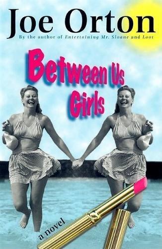 9780802136442: Between Us Girls: A Novel