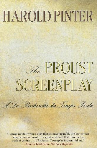 9780802136466: The Proust Screenplay: a la Recherche du Temps Perdu
