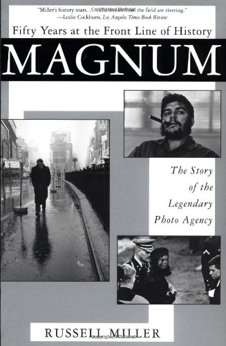 9780802136534: Magnum: Fifty Years at the Front Line of History: The Story of the Legendary Photo Agency