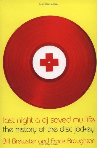 Last Night a DJ Saved My Life: Bill Brewster, Frank