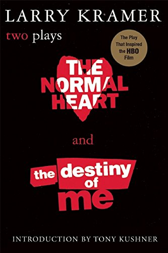 9780802136923: The Normal Heart and the Destiny of Me: Two Plays