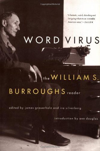9780802136947: Word Virus the William S. Burroughs Reader the William S. Burroughs Reader (Burroughs, William S.)
