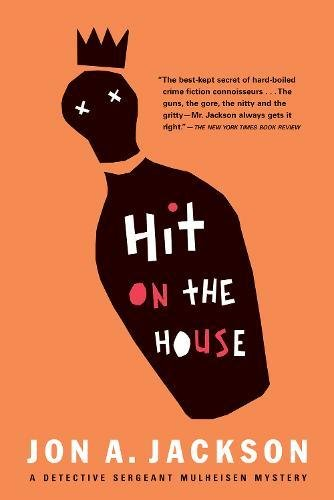 9780802137050: Hit on the House: Detective Sergeant Mulheisen Mysteries (Detective Sergeant Mulheisen Mysteries (Paperback))