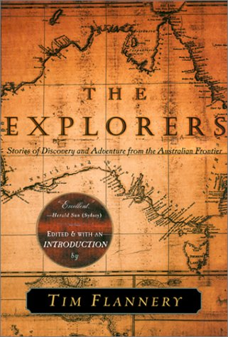 9780802137197: The Explorers: Stories of Discovery and Adventure from the Australian Frontier