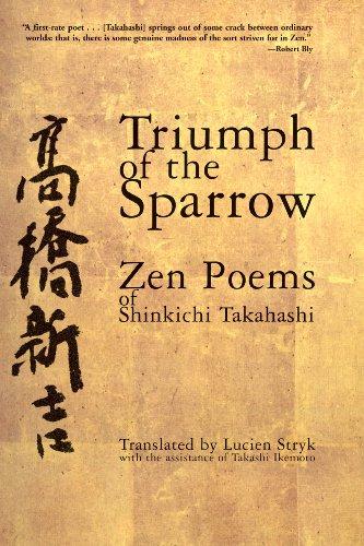 9780802137364: Triumph of the Sparrow: Zen Poems of Shinkichi Takahashi