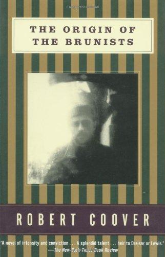 The Origin of the Brunists (Coover, Robert): Coover, Robert