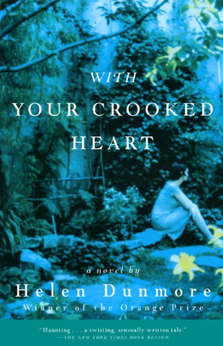 With Your Crooked Heart: A Novel (0802137709) by Helen Dunmore