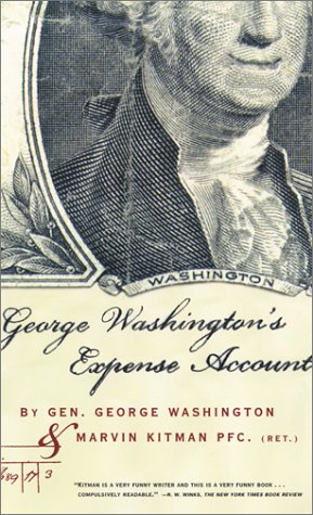 George Washington's Expense Account (0802137733) by George Washington; Marvin Kitman