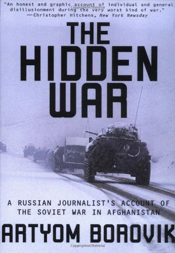 9780802137753: The Hidden War: A Russian Journalist's Account of the Soviet War in Afghanistan