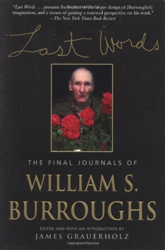 9780802137784: Last Words: The Final Journals of William S. Burroughs