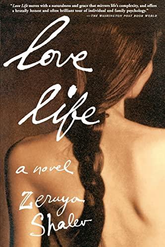 Love Life: A Novel: Zeruya Shalev