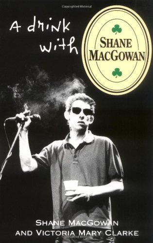 9780802137906: A Drink with Shane Macgowan