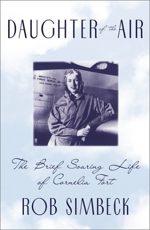 9780802137913: Daughter of the Air: The Brief Soaring Life of Cornelia Fort