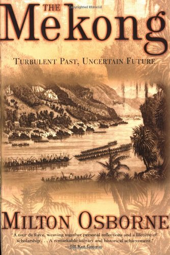 9780802138026: The Mekong: Turbulent Past, Uncertain Future