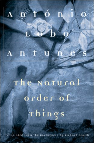 The Natural Order of Things: Antonio Lobo Antunes