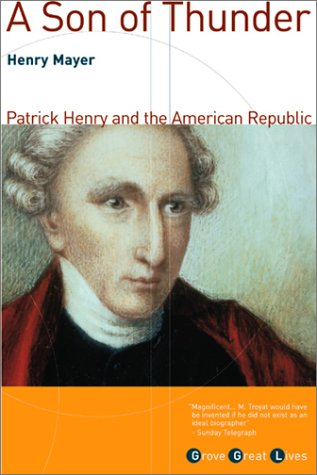 9780802138156: A Son of Thunder: Patrick Henry and the American Republic