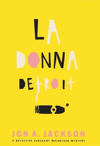 9780802138224: La Donna Detroit: A Detective Sergeant Mulheisen Mystery