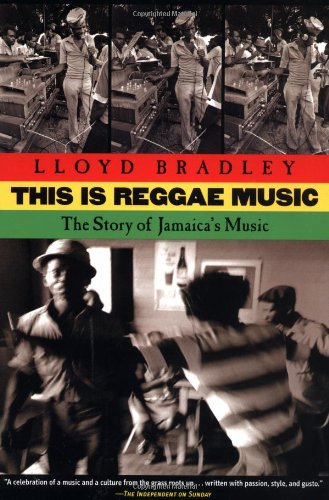 9780802138286: This is Reggae Music: The Story of Jamaica's Music
