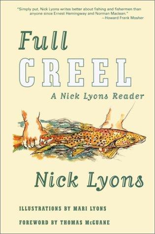 9780802138415: Full Creel: A Nick Lyons Reader