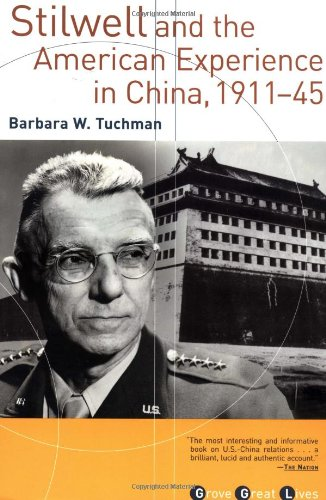 9780802138521: Stilwell and the American Experience in China, 1911-45 (Grove Great Lives)