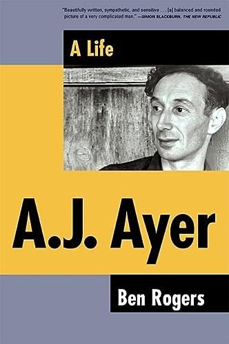9780802138699: A.J. Ayer: A Life