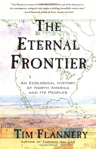 9780802138880: The Eternal Frontier: An Ecological History of North America and Its Peoples