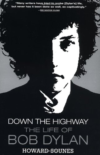 9780802138910: Down the Highway: The Life of Bob Dylan