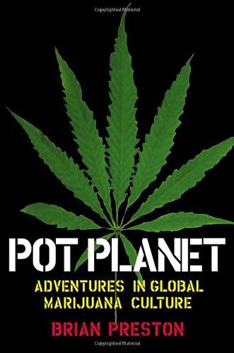 9780802138972: Pot Planet: Adventures in Global Marijuana Culture