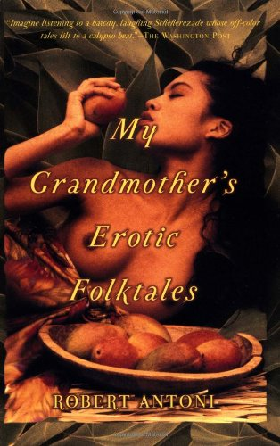 9780802139009: My Grandmother's Erotic Folktales