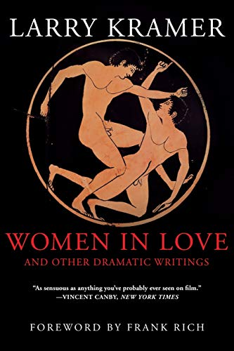 9780802139160: Women in Love and Other Dramatic Writings: Women in Love : The Screenplay/Sisies' Scrapbook/a Minor Dark Age/Just Say No/the Farce in Just Saying No : An Essay