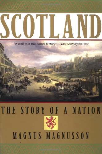 9780802139320: Scotland: The Story of a Nation